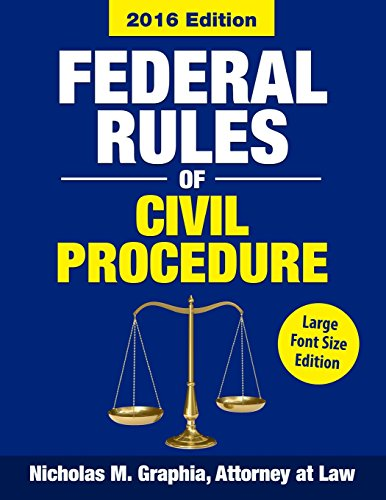 9780692589502: Federal Rules of Civil Procedure 2016, Large Font Size: Complete Rules as Revised through 2016