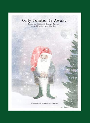 9780692589724: Only Tomten Is Awake