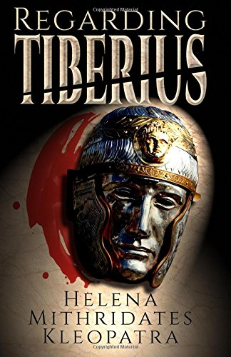 9780692590683: Regarding Tiberius