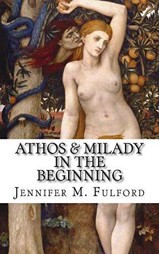 9780692590966: Athos & Milady: In The Beginning (The Musketeer Series) (Volume 2)
