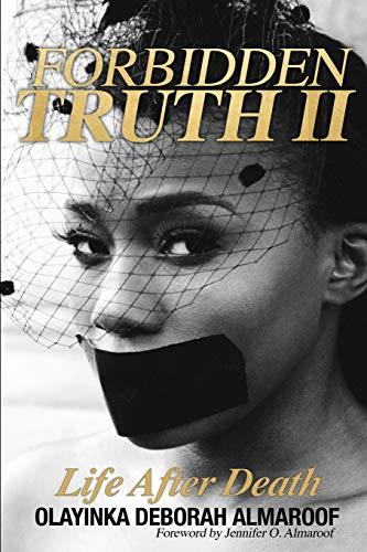 9780692591758: Forbidden Truth 2: Life After Death (Forbidden Truth Series)