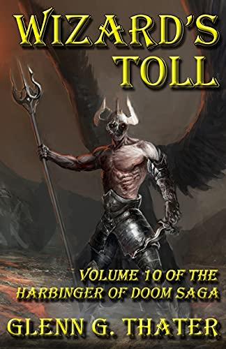 9780692592168: Wizard's Toll: Harbinger of Doom -- Volume 10