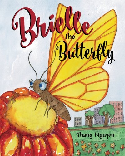9780692592809: Brielle the Butterfly
