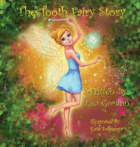 9780692593103: The Tooth Fairy Story (Fairy Village)