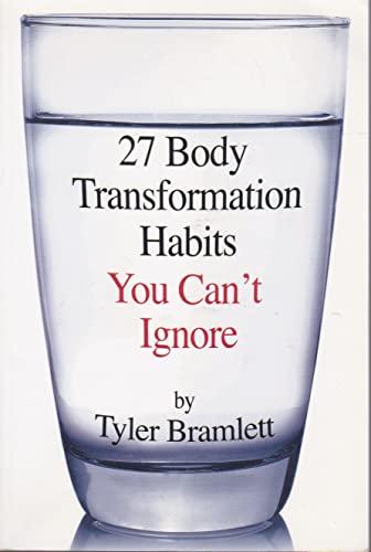 9780692593448: 27 Body Transformation Habits