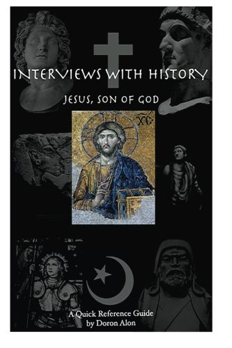 9780692593967: Interviews With History: Jesus, Son Of God (Volume 2)