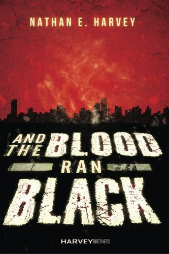 9780692594094: And the Blood Ran Black
