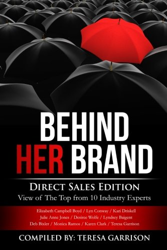 9780692594544: Behind Her Brand: Direct Sales Edition