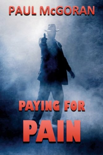 9780692594742: Paying for Pain