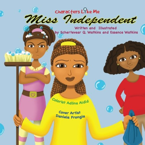 9780692595176: Characters Like Me-Miss Independent