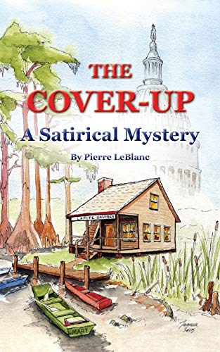 9780692595220: The Cover-Up: A Satirical Mystery