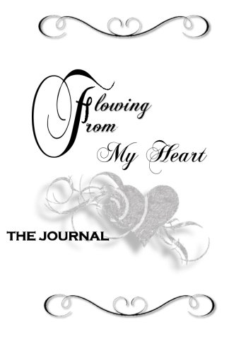 9780692595312: Flowing From My Heart: The Journal