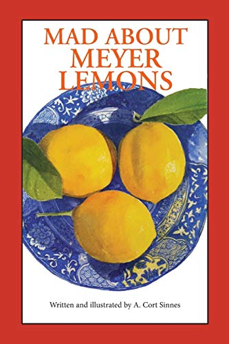 9780692595848: Mad About Meyer Lemons