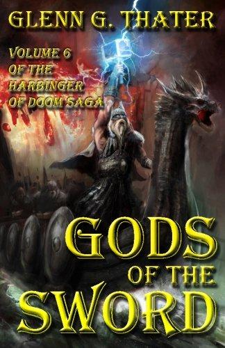 9780692595923: Gods of the Sword: Harbinger of Doom -- Volume 6
