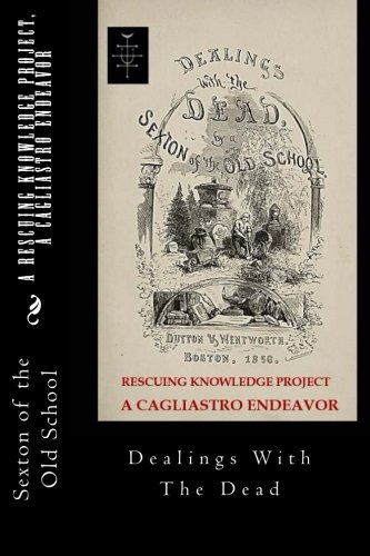 9780692596050: A RESCUING KNOWLEDGE Project, A Cagliastro Endeavor: Dealings With The Dead