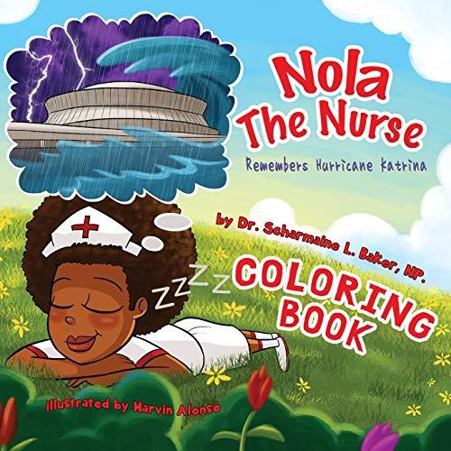 9780692596470: Nola The Nurse® Remembers Hurricane Katrina Special Edition Coloring Book
