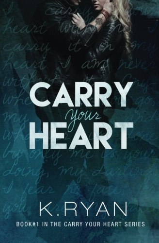 9780692596722: Carry Your Heart (Volume 1)