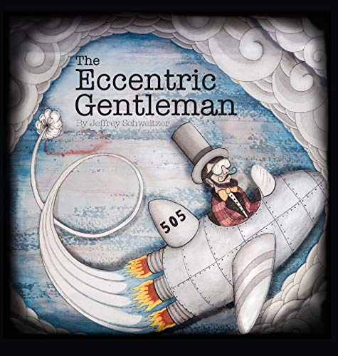 9780692597378: The Eccentric Gentleman