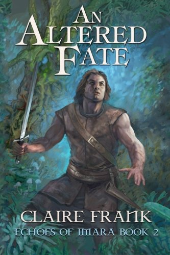 9780692597859: An Altered Fate (Echoes of Imara) (Volume 2)