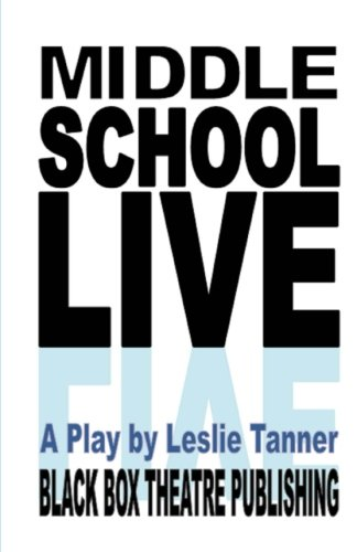 9780692598092: Middle School Live