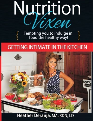9780692598467: Getting Intimate In The Kitchen