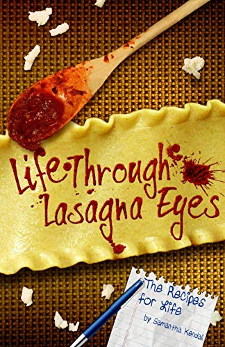 9780692599037: Life Through Lasagna Eyes: The Recipes For Life