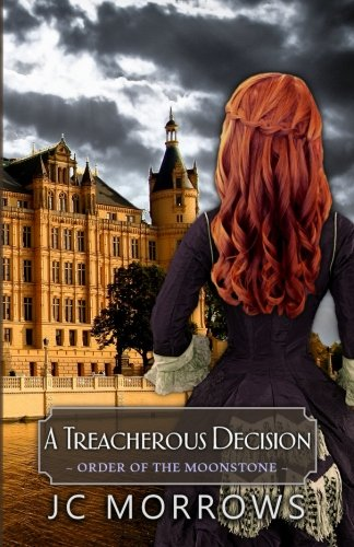 9780692599518: A Treacherous Decision (Order of the MoonStone) (Volume 2)