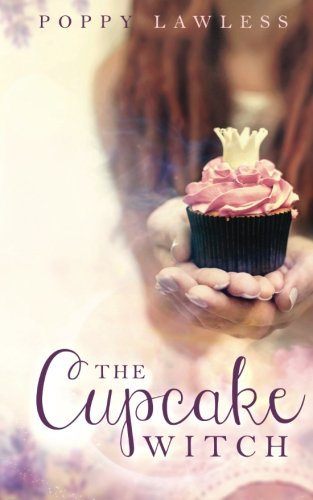 9780692599549: The Cupcake Witch (The Chancellor Fairy Tales) (Volume 2)