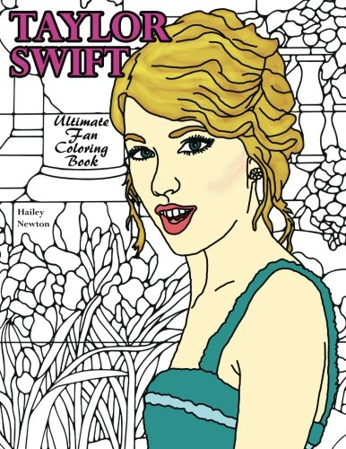 9780692599969: Taylor Swift: Ultimate Fan Coloring Book