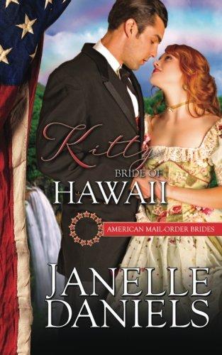 9780692600368: Kitty: Bride of Hawaii (American Mail-Order Brides) (Volume 50)