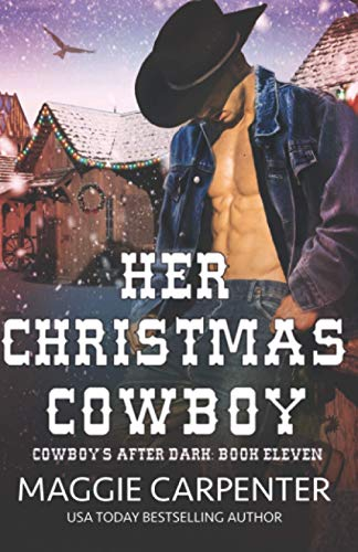 9780692601334: Her Christmas Cowboy (Cowboys After Dark) (Volume 11)