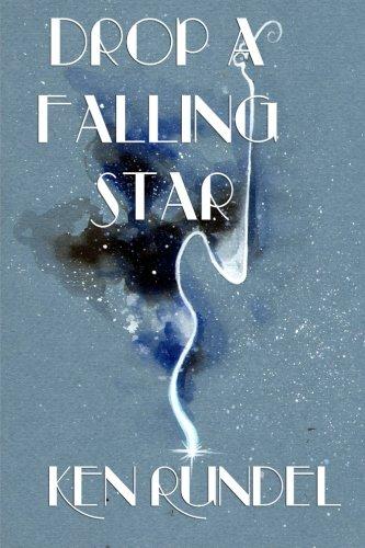 9780692601600: Drop a Falling Star