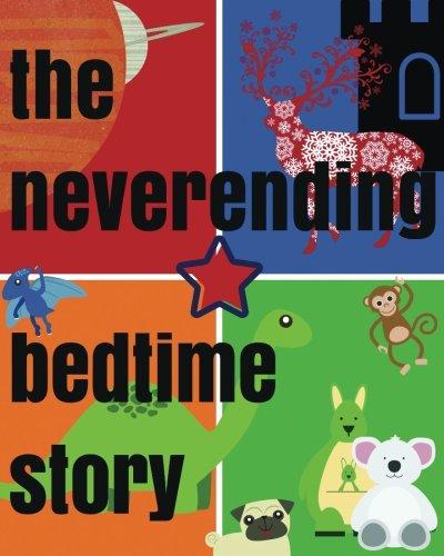 9780692601990: The Neverending Bedtime Story