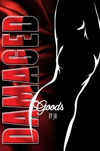 9780692602157: Damaged Goods