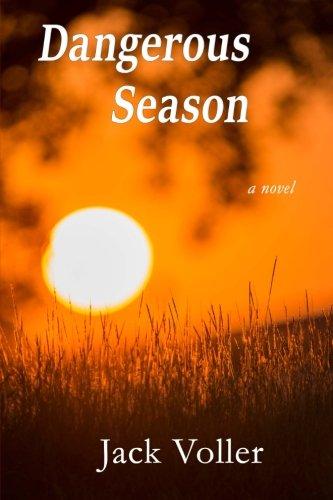 9780692603581: Dangerous Season