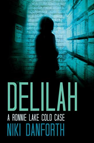9780692603635: Delilah: A Ronnie Lake Cold Case (An Accidental Lady Detective, A Private Investigator Crime Series Short Story) (Volume 2)