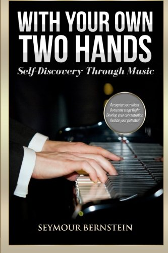 9780692603659: With Your Own Two Hands: Self-Discovery Through Music