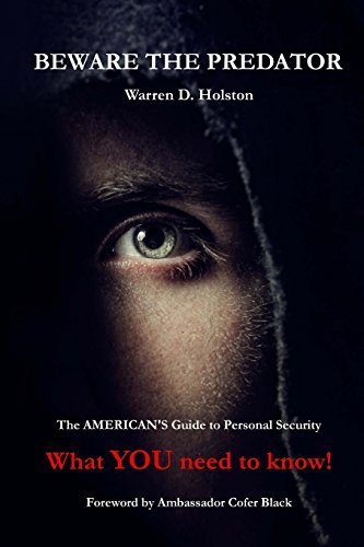 9780692603673: Beware The Predator: The American's Guide to Personal Security - What YOU need to know!