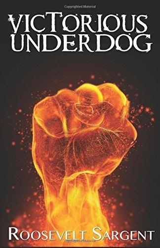 9780692604724: Victorious Underdog