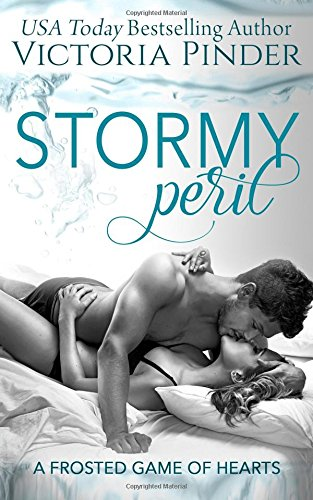 9780692604915: Stormy Peril (Frosted Game of Hearts) (Volume 2)