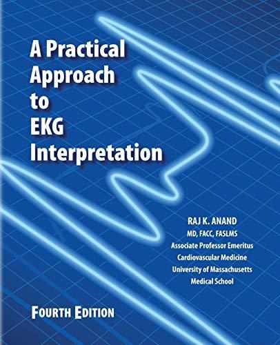 9780692604977: A Practical Approach to EKG Interpretation