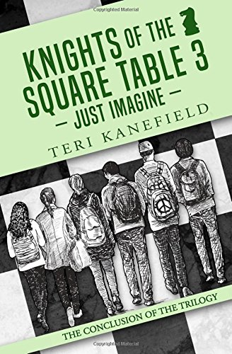 9780692605455: Knights of the Square Table 3: Just Imagine (Volume 3)