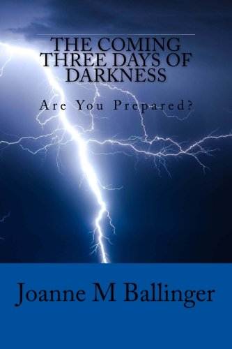 9780692606056: The Coming Three Days of Darkness