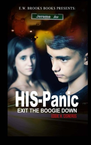 9780692606087: HIS-Panic 2: Exit the Boogie Down