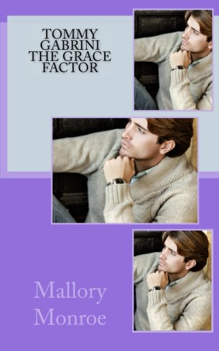 9780692606216: Tommy Gabrini: The Grace Factor