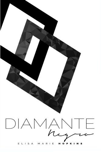 9780692607152: Diamante Negro: Volume 2 (Un Diamante en Bruto)
