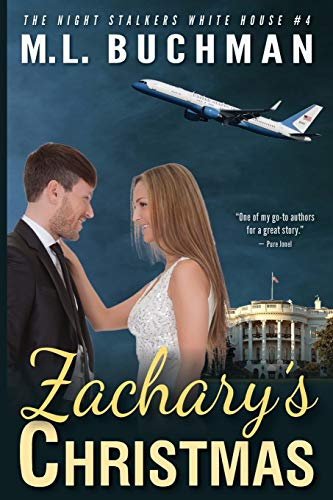 Zachary's Christmas (The Night Stalkers White House) (Volume 4): M. L. Buchman