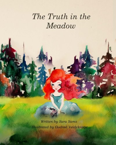 9780692609194: The Truth in the Meadow