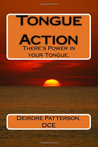 9780692609286: Tongue Action: There's Power in YOUR Tongue