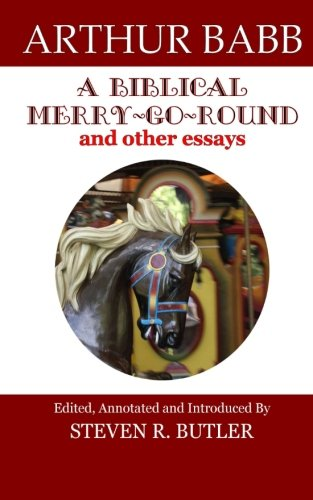 9780692609361: A Biblical Merry-Go-Round and Other Essays